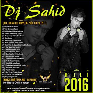 Holi-Bass-Old-Nonstop-Music-EDM-Style-Mix-2016-DJ-Sahid