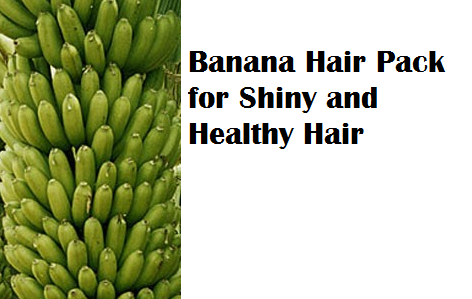 Banana Hair Pack for Shiny and Healthy Hair