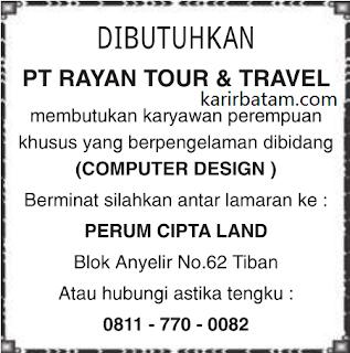 Lowongan Kerja PT. Rayan Tour and Travel