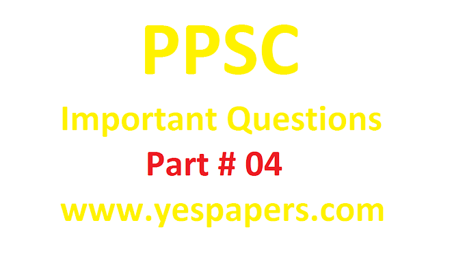 PPSC Repeated Questions Part#4