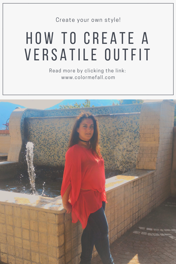 How To Create A Versatile Outfit