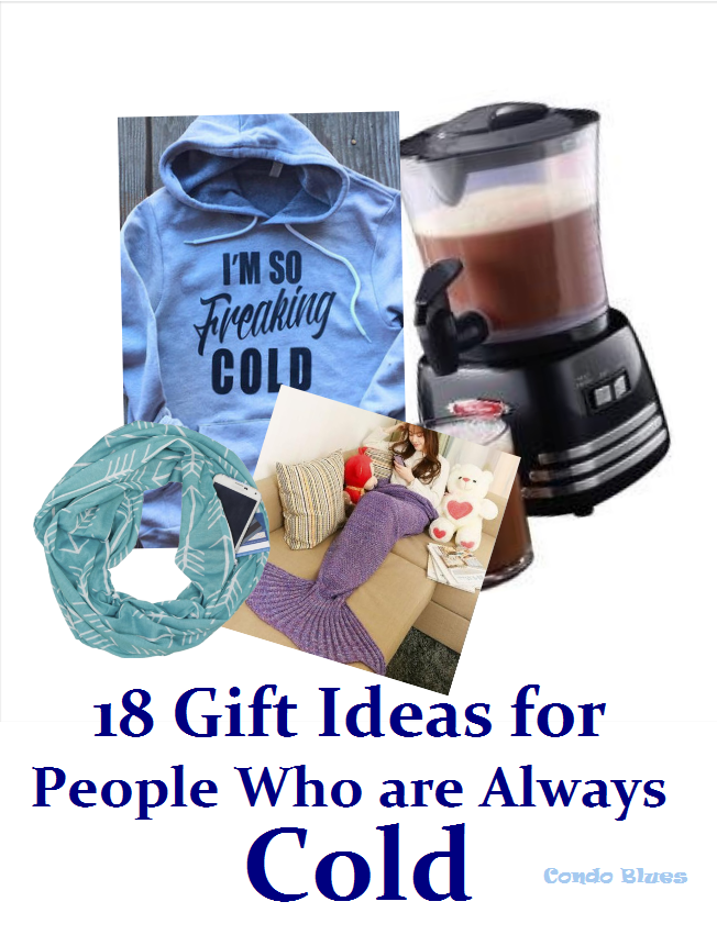 condo blues 18 gift ideas for people who are always cold