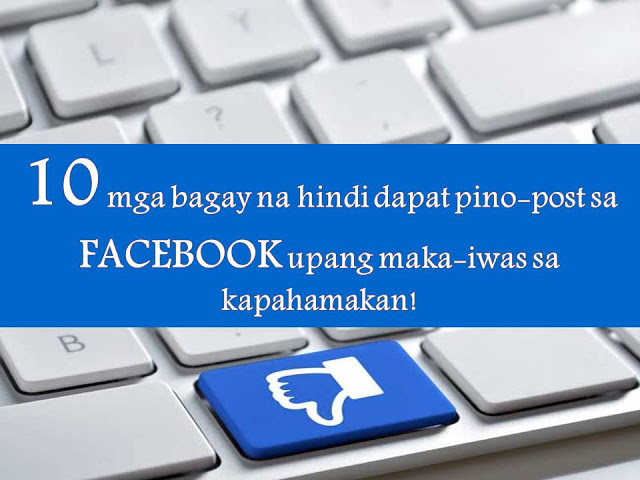 Criminals are getting smarter and smarter these days. That is why we need to be careful not just in our daily lives but also about what we post or share in social media.  We do not know who's looking in our profile online to steal some information for their own good. Here are Top 10 things we should never share or post in Facebook and other social media account for safety and security.