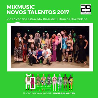"Festival Mix Brasil recebe inscrições para ""Mix Music Novos Talentos LGBTQs"""