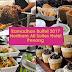 Buffet Ramadhan 2017 Northam All Suites Hotel Penang