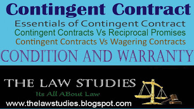 Contingent and Conditional Contracts