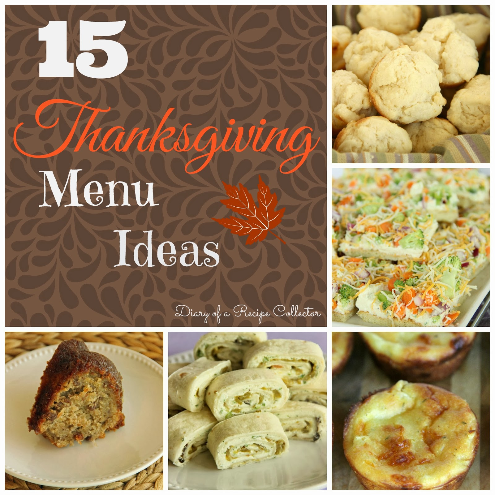 15 Awesome Thanksgiving Menu Ideas Diary Of A Recipe Collector