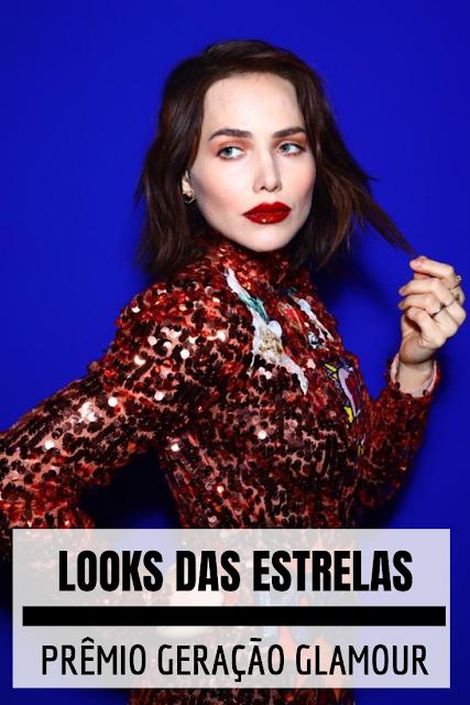 Looks do prêmio Geração Glamour 2019