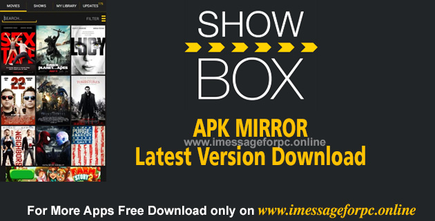 Showbox Apk Mirror Download For Android Free