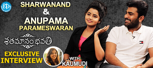 Shatamanam Bhavati Movie Actors Sharwanand & Anupama Parameswaran Interview