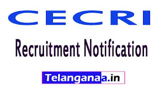 Central Electrochemical Research InstituteCECRI Recruitment Notification 2017