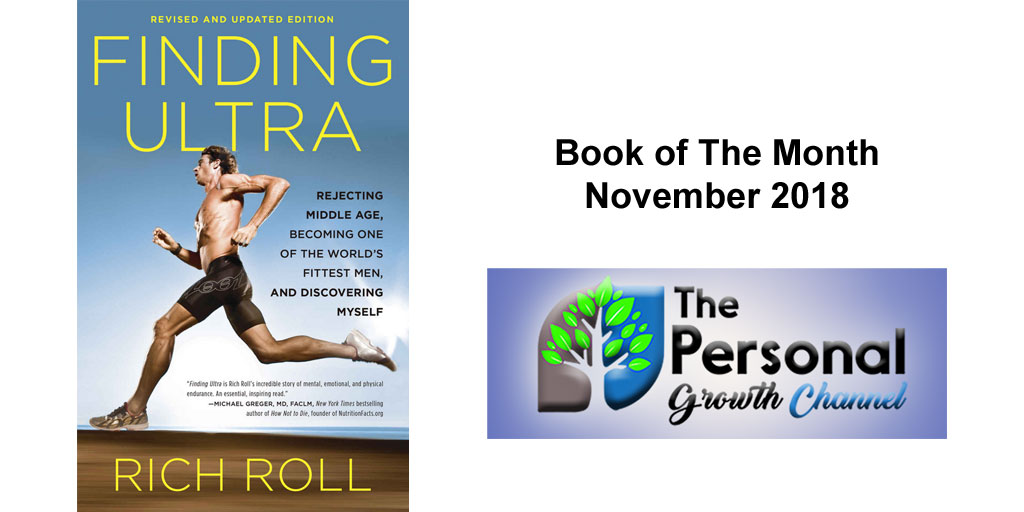Personal Development Book of The Month: Finding Ultra by Rich Roll
