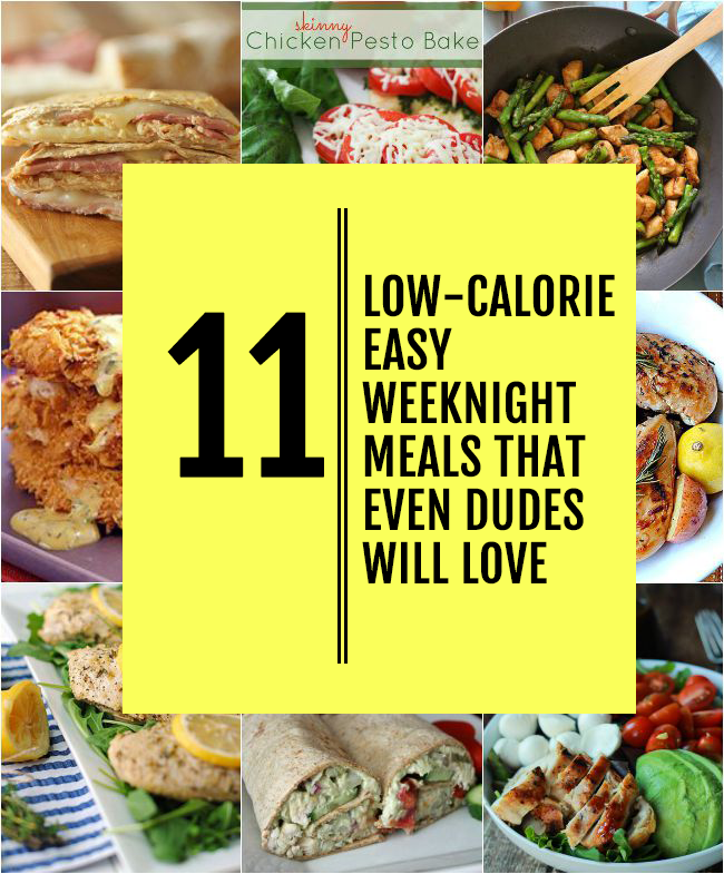 Weeknight Low Calorie Meals