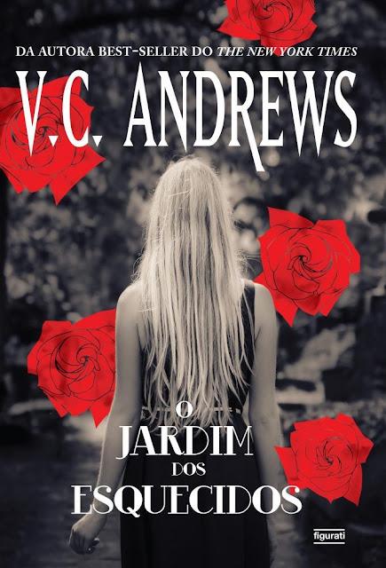 O Jardim dos esquecidos V.C. Andrews