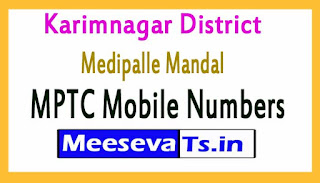 Medipalle Mandal MPTC Mobile Numbers List Karimnagar District in Telangana State