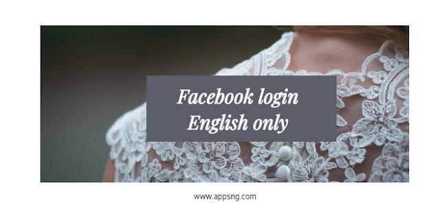 Facebook login English only