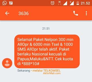 Selamat paket nelpon 300 menit all operator dan 6000 menit telkomsel dan 1000 sms all operator telah aktif. Paket berlaku nasional kecuali di Papua, Maluku dan NTT. Cek kuota di *888*10#