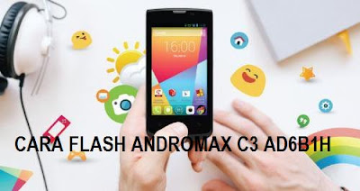 Cara Flashing Andromax C3 AD6B1H Bootloop