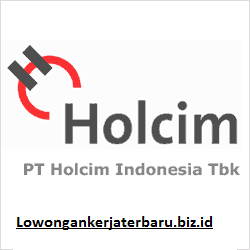 HOLCIM EMPLOYMENT - HOLCIM JOBS - LOKER PT HOLCIM INDONESIA MARET 2017