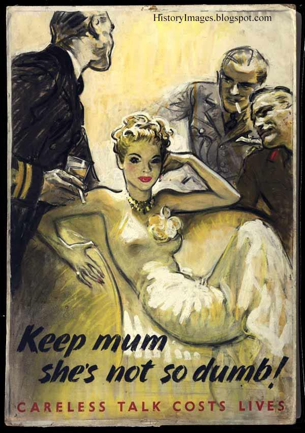 "And another poster on the theme of ""Do not talk."" Slogan ""Careless chatter costs lives"" was popular on American posters."