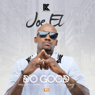 music: Joe EL – Do Good