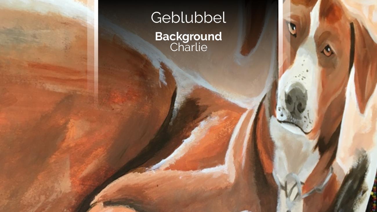 Background Story, Hintergrundgeschichte: Acryl Gemälde Hund (Charlie)