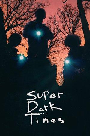 Poster Super Dark Times 2017