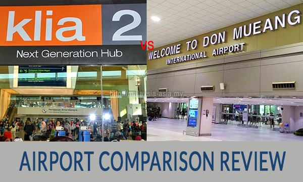 Review of Don Mueang and KLIA2 Airport Comparison