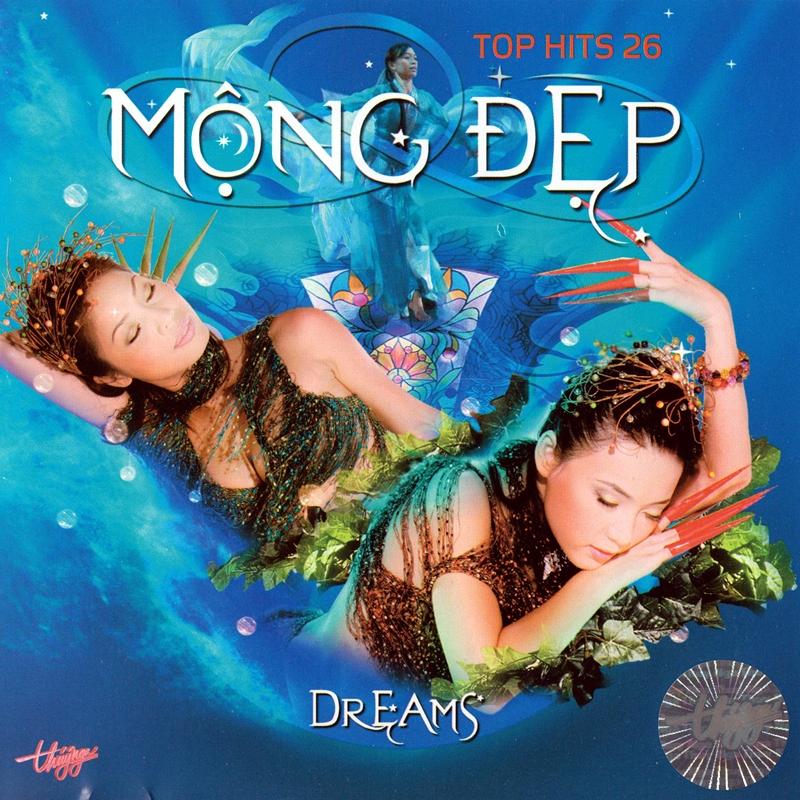 Thúy Nga CD367 - Mộng Đẹp Top Hits 26 (NRG) + bìa scan mới