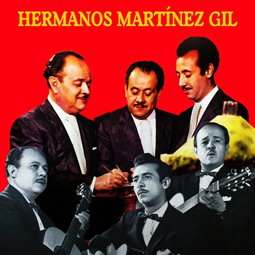 Lyrics de Los Hermanos Martinez Gil