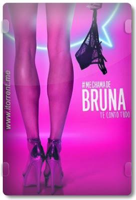 Me Chama de Bruna 2ª Temporada (2017) Torrent