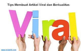 cara membuat artikel viral dan artikel berkualitas