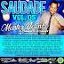 CD (MIXADO) SAUDADE NETINHO VOL 05 2018