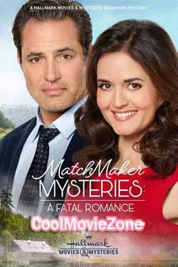 Matchmaker Mysteries: A Fatal Romance (2020)