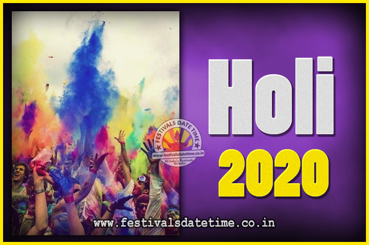 Hindu Calendar 2020 March.2020 Holi Festival Date Time 2020 Holi Calendar Festivals Date
