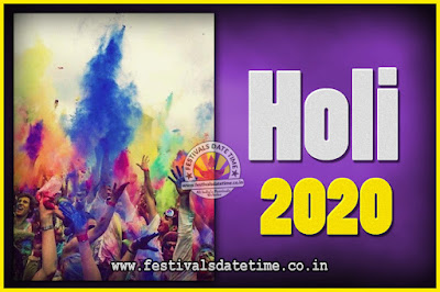 2020 Holi Festival Date & Time, 2020 Holi Calendar