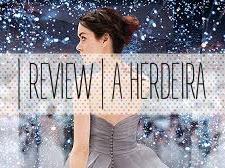 | Review | A Herdeira de Kiera Cass