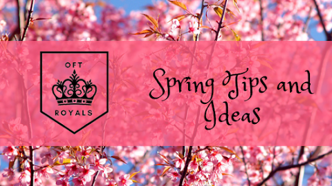 Royally Fun Springtime Ideas and Tips– Royals Lesson!