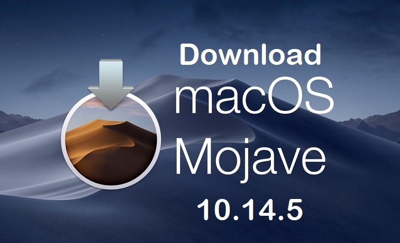 Macos Mojave 10 14 5 Final Dmg Direct Download Links For Mac