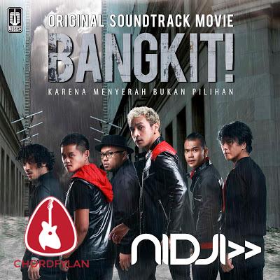 Lirik dan chord Bangkit - Nidji