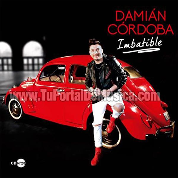 Damian Cordoba - Imbatible (2016)