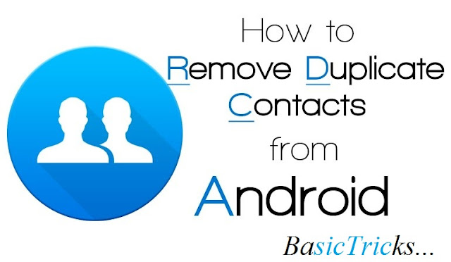 how-to-remove-duplicate-entries-from-phone-contacts-on-android-and-gmail