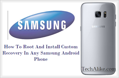 How To Root And Install Custom Recovery CWM TWRP In Any Samsung Galaxy Androids