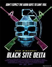 pelicula Black Site Delta (2017)