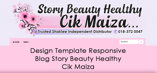 Design Template Responsive Blog Kesihatan Cik Maiza