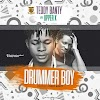 [Music]: Teddy Banty ft. Upper X - Drummer Boy (Prod by Teddy Banty)