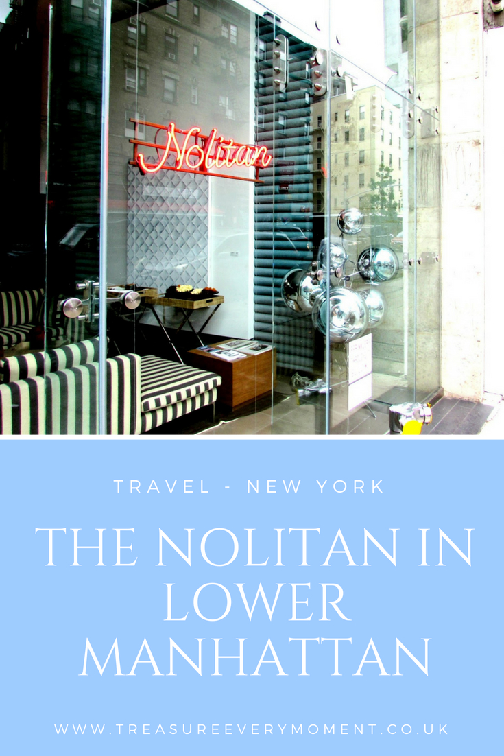 TRAVEL: New York - The Nolitan in Lower Manhattan