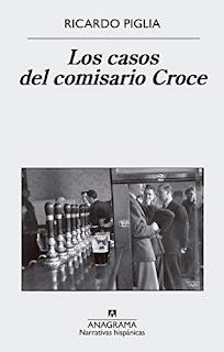 Los casos del comisario Croce- Ricardo Piglia