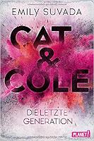 Cat & Cole - Die letzte Generation