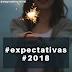 Projeto Escrevendo Sem Medo: Expectativas para 2018